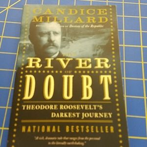 The River of Doubt Theodore Roosevelt Book